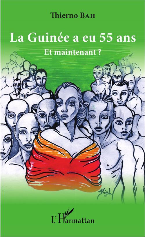 La Guinée a eu 55 ans, et maintenant ?