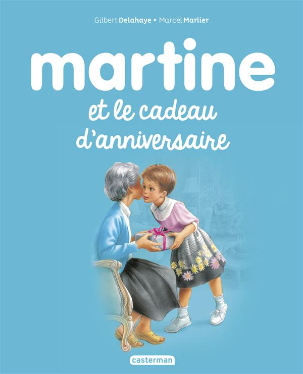 Martine et le cadeau d'anniversaire t.38
