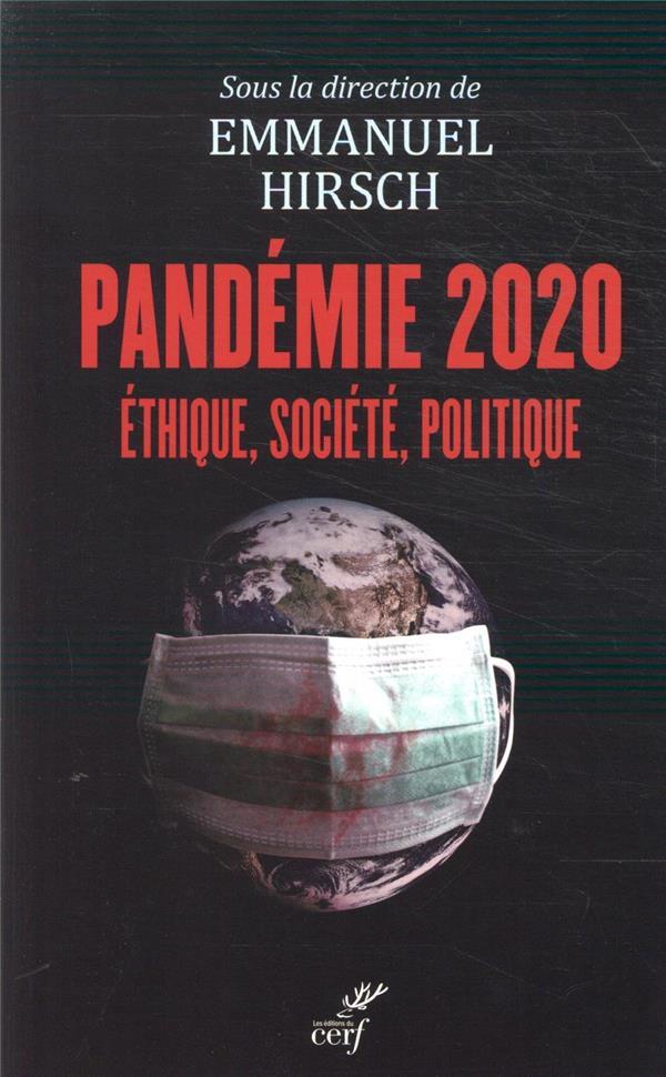 Pandémie 2020 ; éthique, société, politique