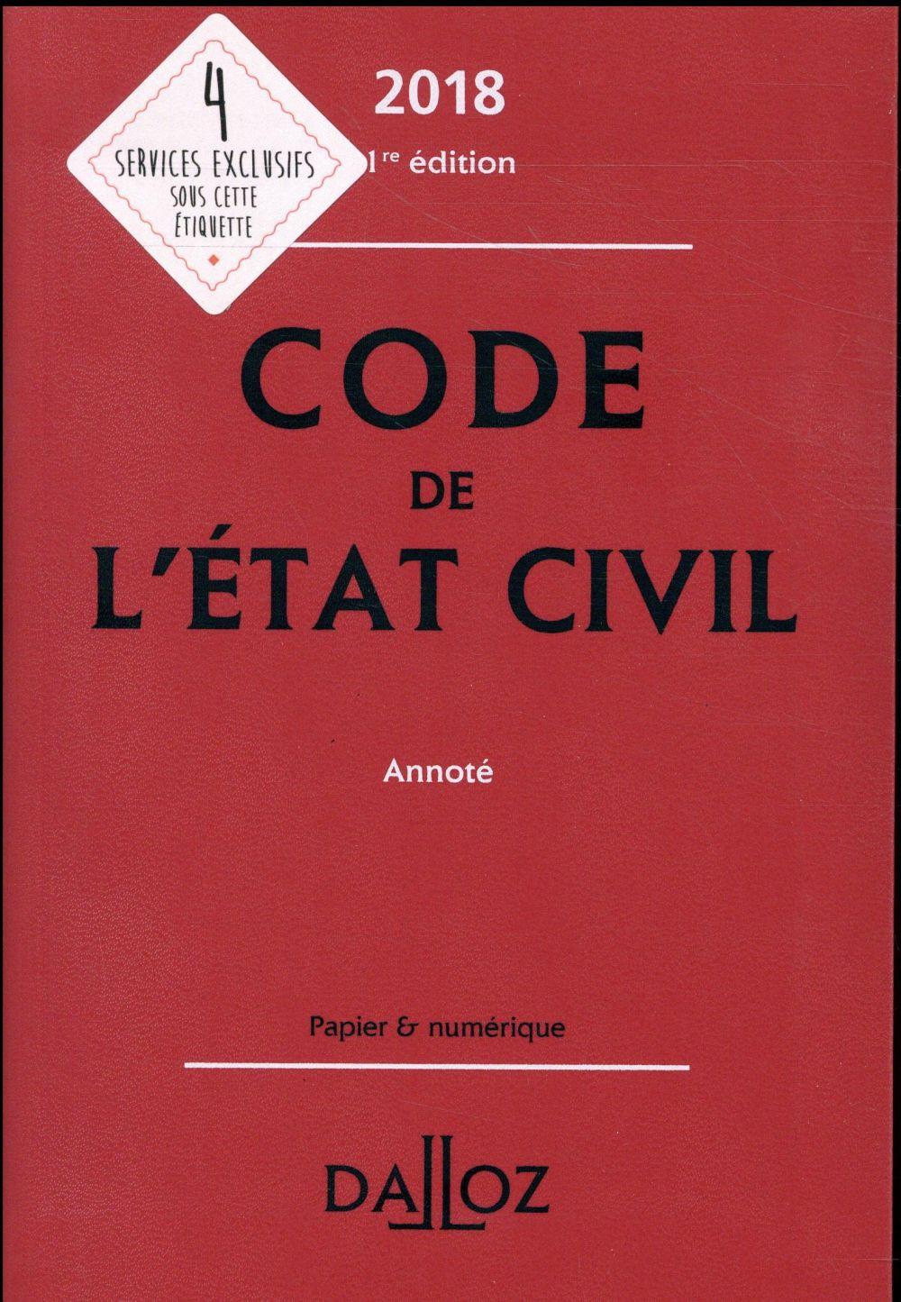 Code de l'état civil ; annoté (édition 2018)