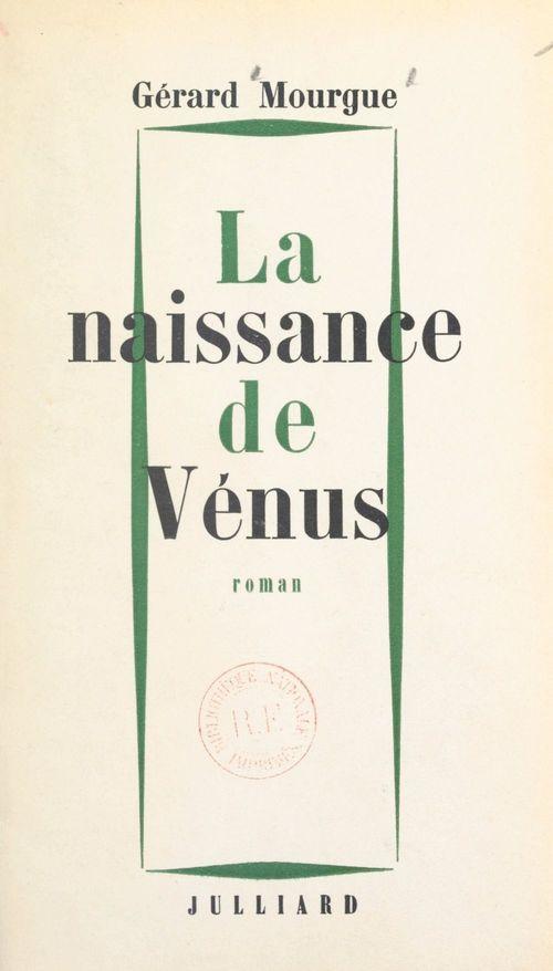 La naissance de Vénus  - Gérard Mourgue