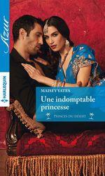 Vente Livre Numérique : Une indomptable princesse  - Maisey Yates