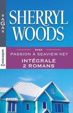 Vente EBooks : Passion à Seaview Key : l'intégrale  - Sherryl Woods