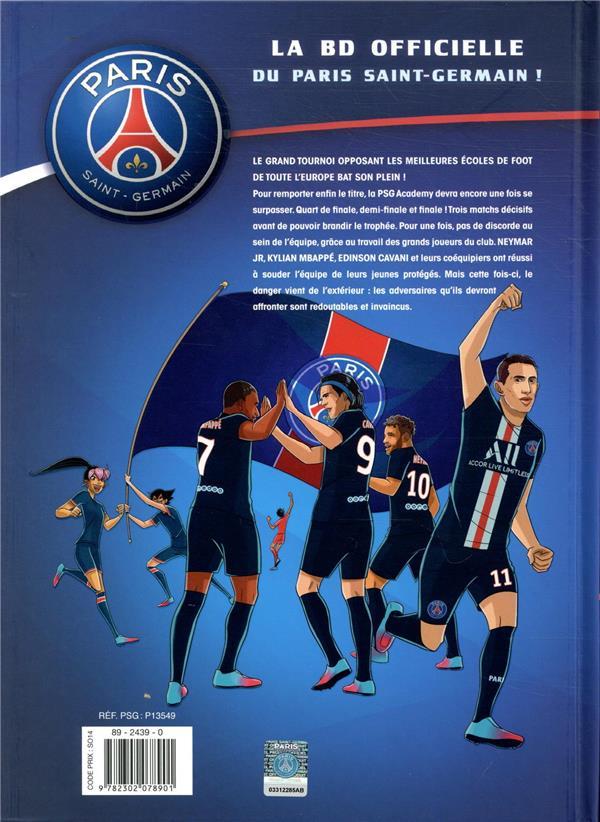Paris Saint-Germain Academy ; dream team t.4 ; phase finale