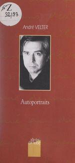 Vente Livre Numérique : Autoportraits  - André Velter