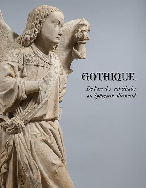 Gothique ; de l'art des cathédrales au Spätgotik allemand
