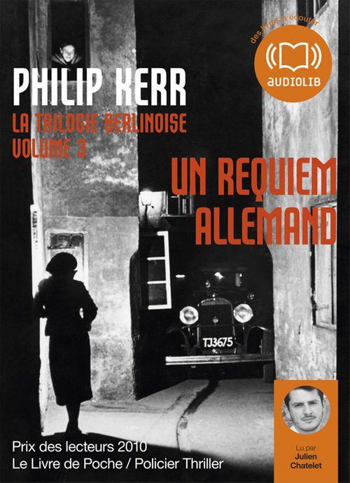 Vente AudioBook : La trilogie berlinoise t.3 ; un requiem allemand  - Philip Kerr