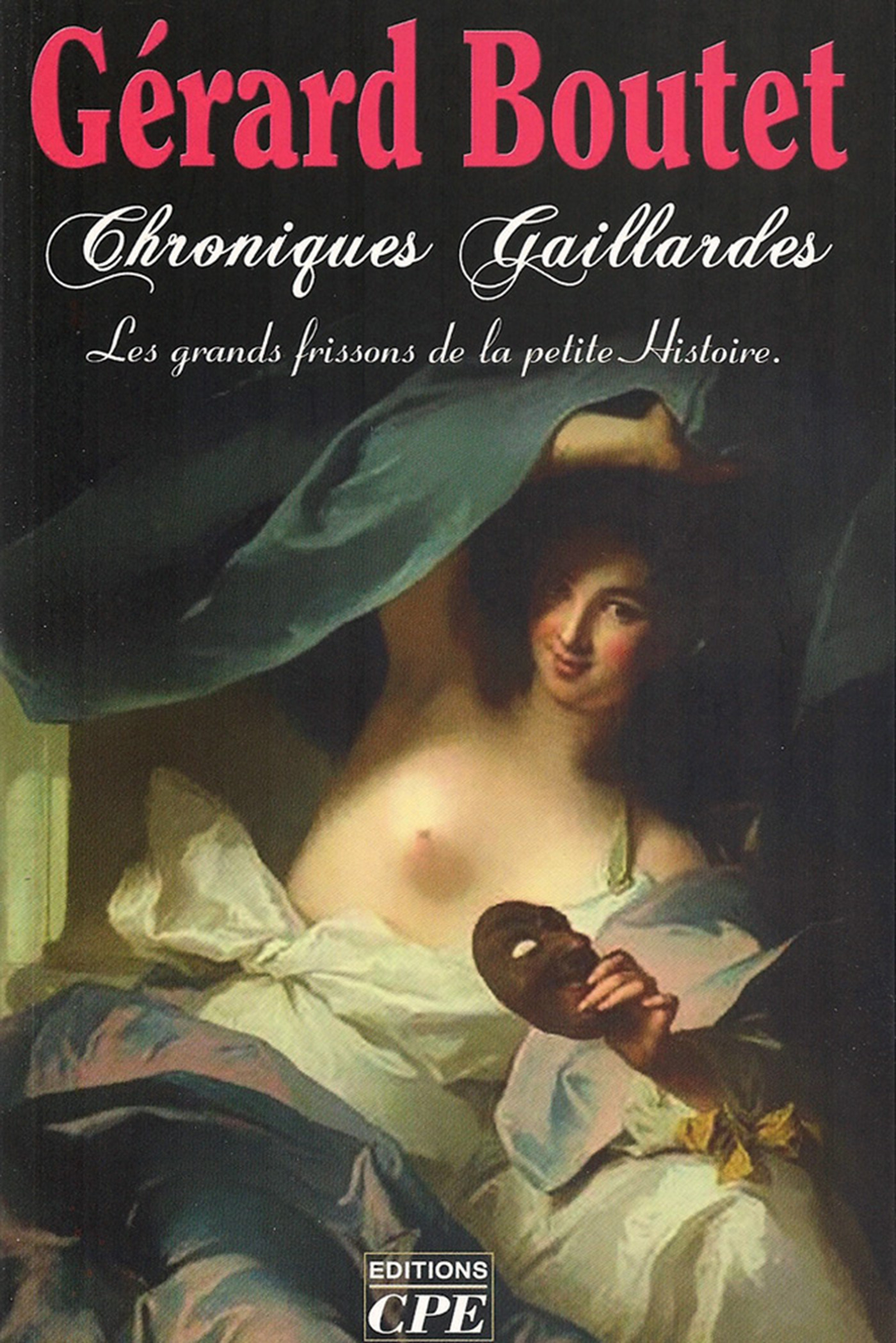 Chroniques gaillardes de Clotilde à Joséphine