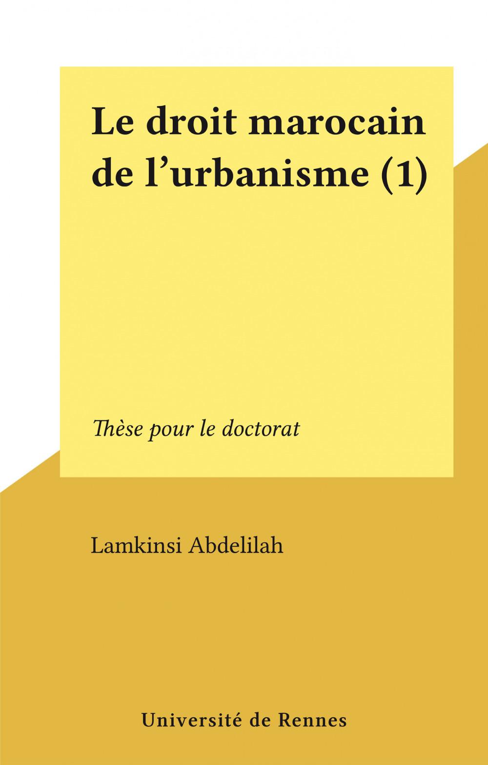 Le droit marocain de l'urbanisme (1)
