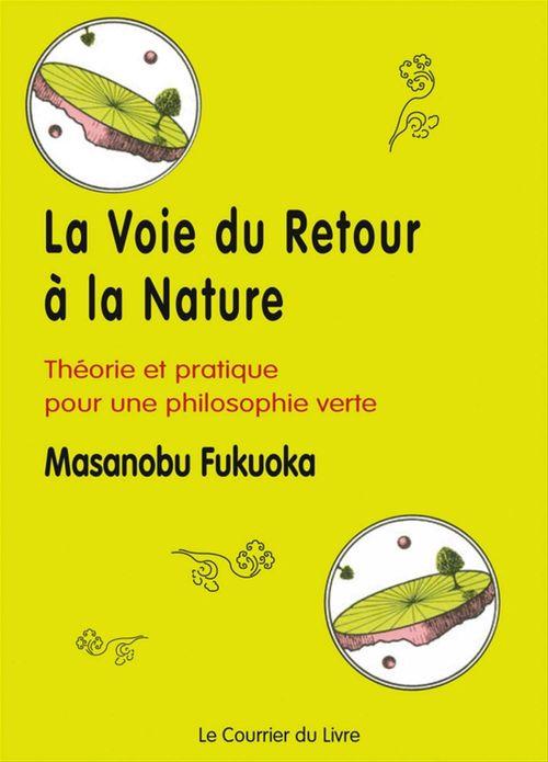 La voie du retour à la nature