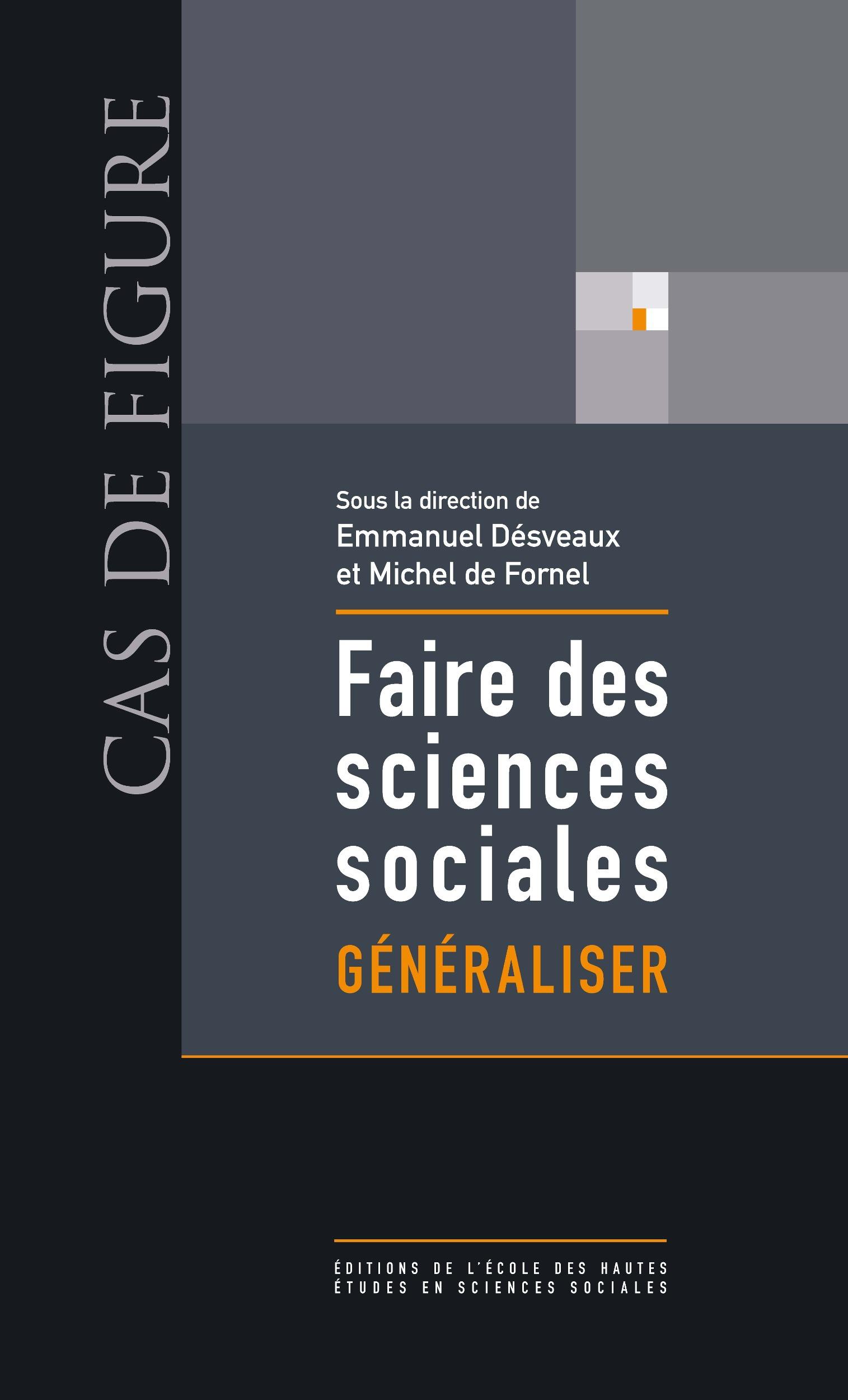Faire des sciences sociales t.3 ; généraliser
