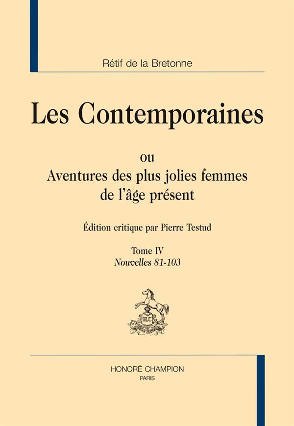 Les contemporaines ou aventures des plus jolies femmes de l'âge présent t.4 ; nouvelles 81-103