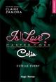 Is it love - Colin -Extrait offert-  - Estelle Every  - Claire Zamora
