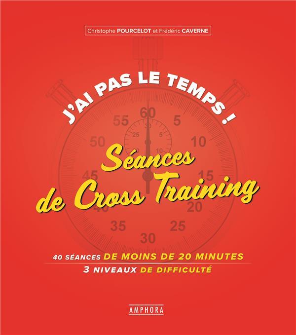 J'ai pas le temps ; séances de cross training