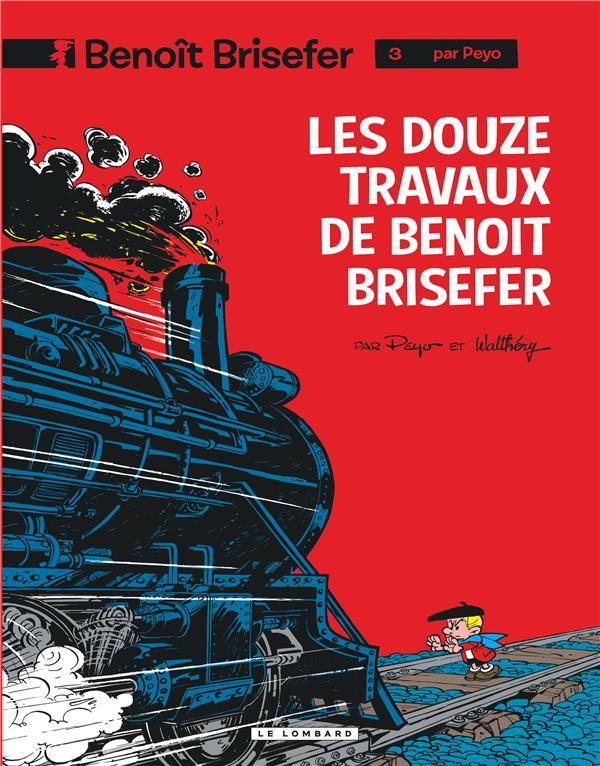 Benoit Brisefer T.3 ; Les Douze Travaux De Benoit Brisefer
