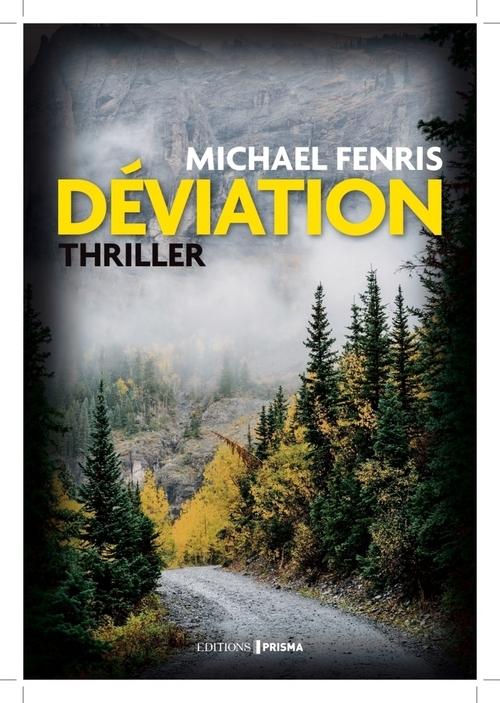 Déviation  - Michael Fenris