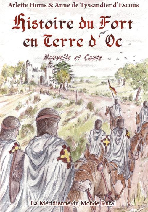 Histoire du fort en terre d'Oc