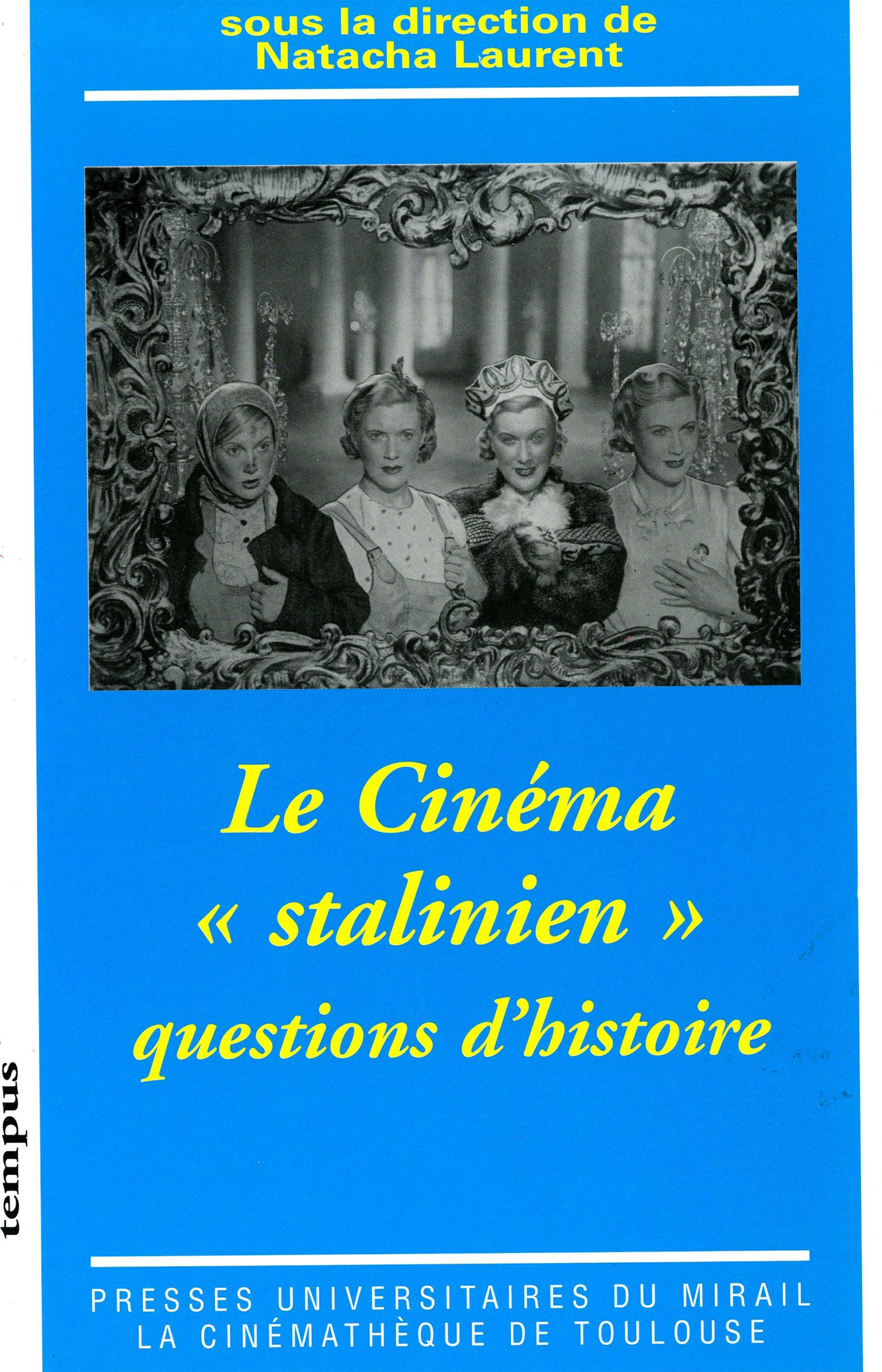 Le cinéma «stalinien»