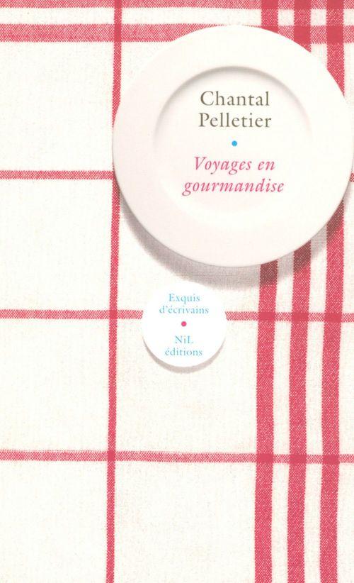 Voyage en gourmandises