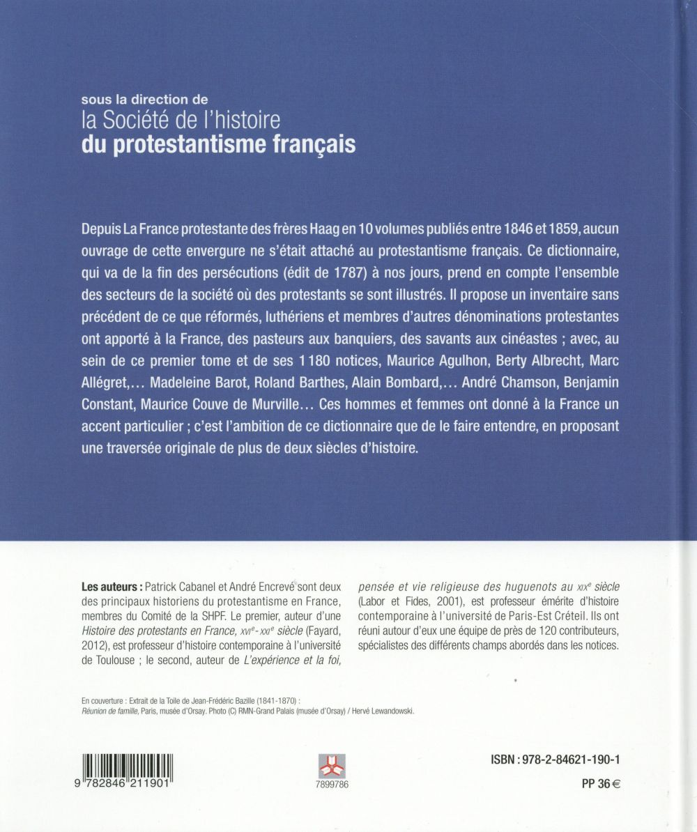 Dictionnaire biographique des protestants français ; de 1787 à nos jours