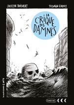 La crique des Damnés  - Jocelyn Boisvert