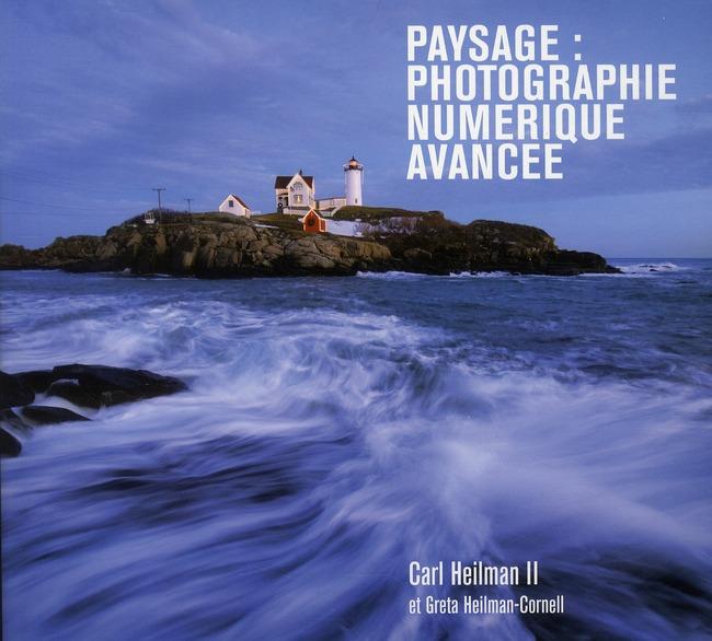 Paysage : photographie numérique avancée
