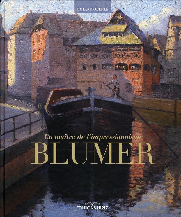 Un maître de l'impressionisme : Blumer