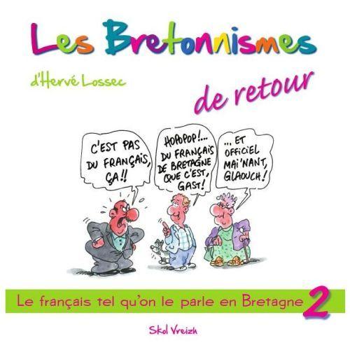 Les bretonnismes t.2 ; de retour !