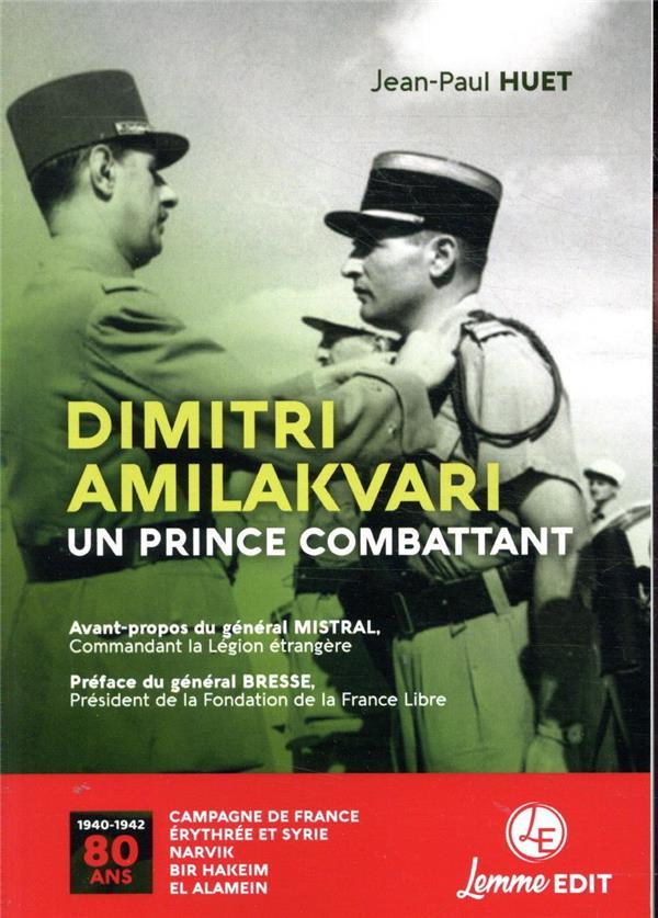 Dimitri Amilakvari, un prince combattant