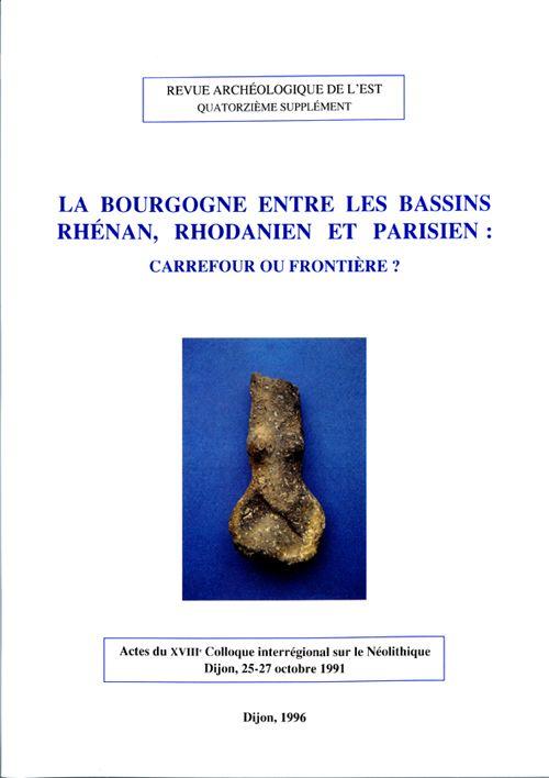 Revue archeologique de l'est n.14 ; la bourgogne entre les bassins rhenan, rhodanien et parisien ; carrefour ou frontiere ?