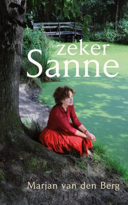 Zeker Sanne - Marjan Van Den Berg - ebook