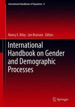 International Handbook on Gender and Demographic Processes  - Nancy E. Riley - Jan Brunson