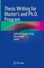 Thesis Writing for Master's and Ph.D. Program  - Vikram Kate - Subhash Chandra Parija