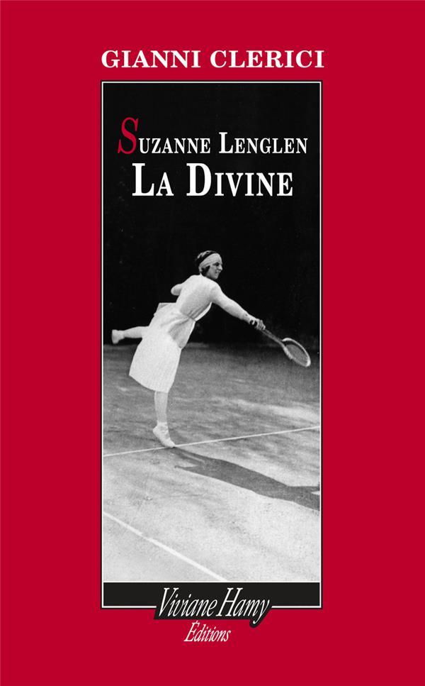 Suzanne Lenglen, la divine