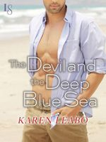 The Devil and the Deep Blue Sea  - Karen Leabo