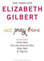Vente Livre Numérique : The Complete Elizabeth Gilbert  - Elizabeth Gilbert