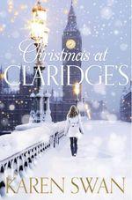 Vente Livre Numérique : Christmas at Claridge's  - Karen Swan