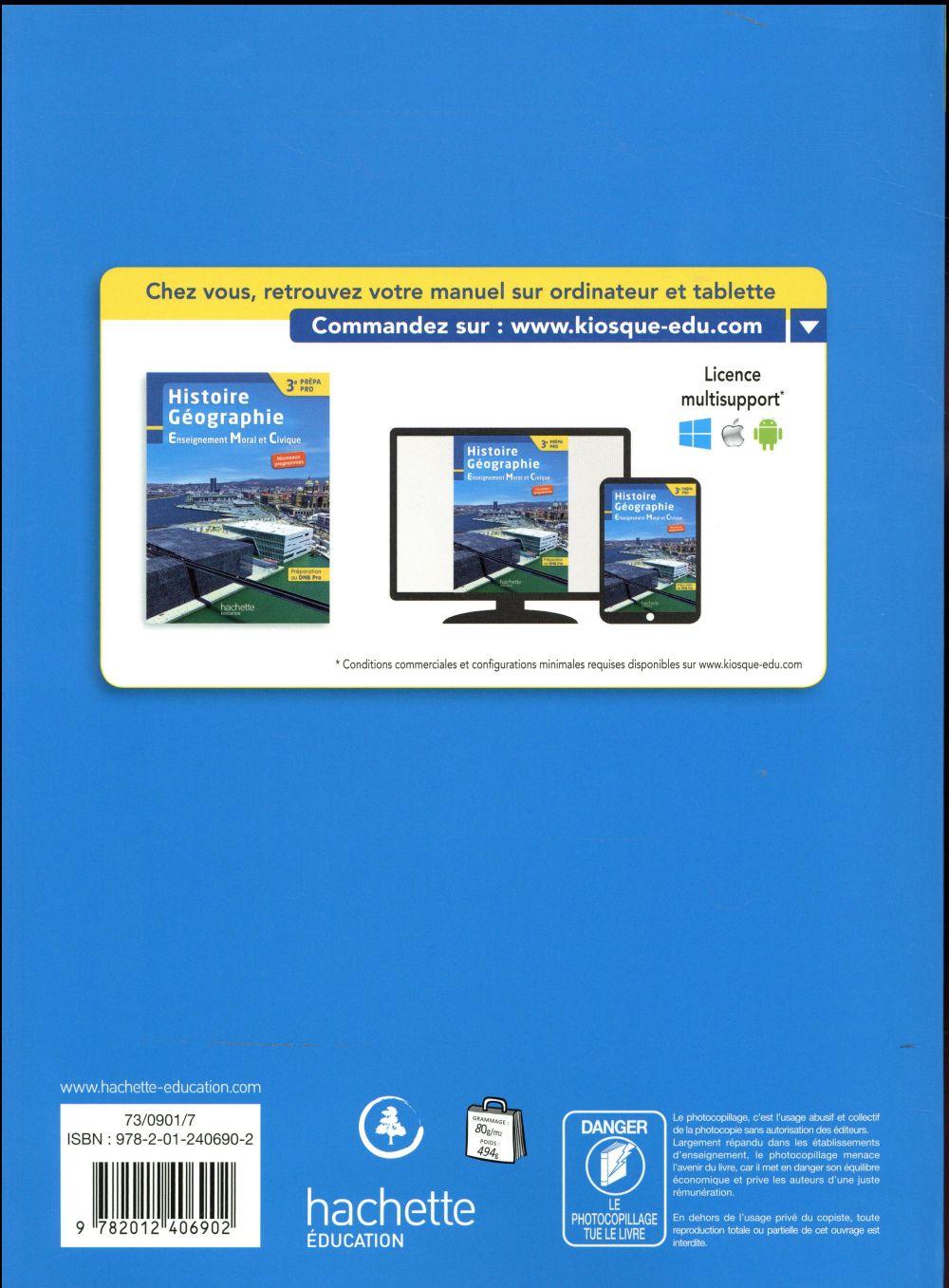 Histoire - géographie - EMC ; 3e prépa-pro ; livre de l'élève (édition 2017)