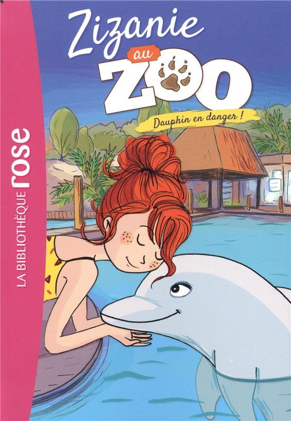 Zizanie au zoo T.5 ; Dauphin en danger !