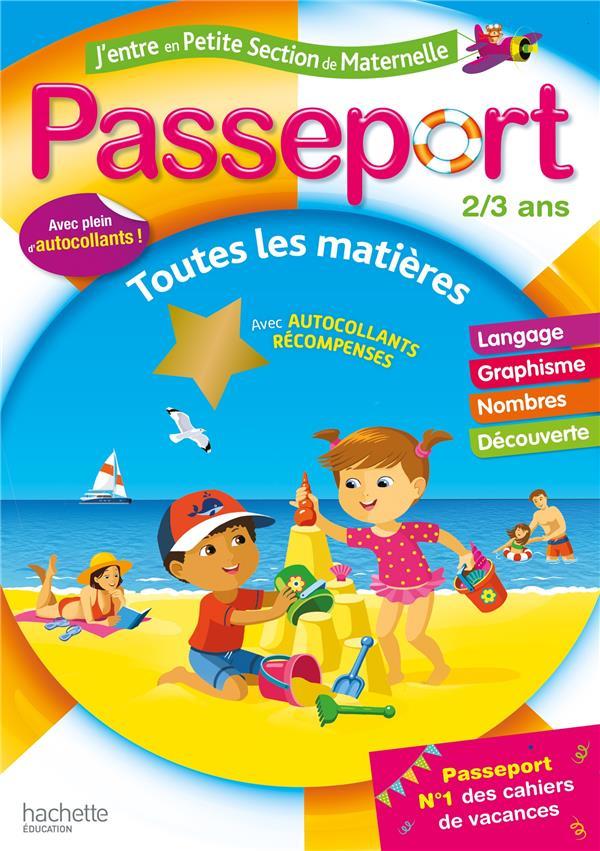 Passeport ; j'entre en petite section de maternelle ; toutes les matières
