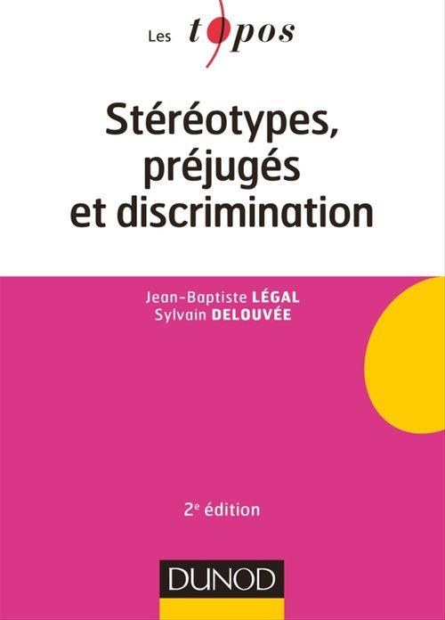 Stéréotypes, préjugés et discriminations (2e édition)