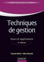 Techniques de gestion ; cours et applications (4e édition)  - Farouk Hemici - Mira Bounab