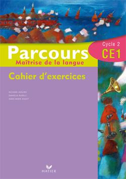 Parcours Francais Ce1 - Cahier D'Exercices