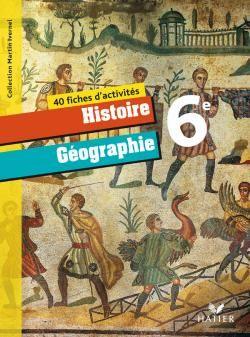 Histoire-Geographie 6eme Ed. 2009 - Fiches D'Activites