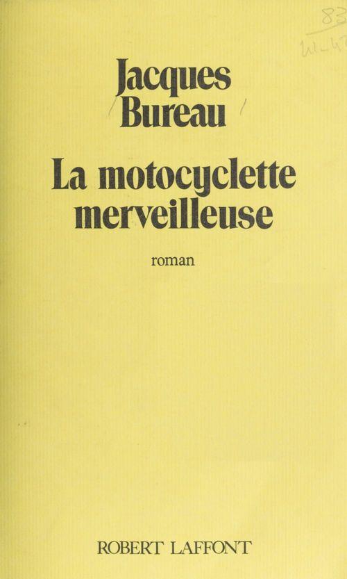 La motocyclette merveilleuse