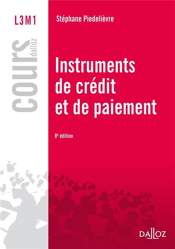 Instruments De Credit Et De Paiement ; 8e Edition