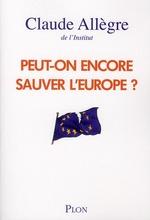 Couverture de Peut-on encore sauver l'europe ?