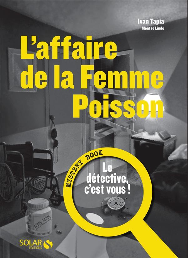Mystery book ; l'affaire de la femme poisson