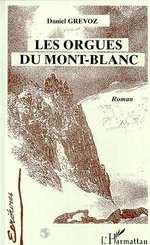 Vente Livre Numérique : Les orgues du Mont-Blanc  - Grévoz Daniel