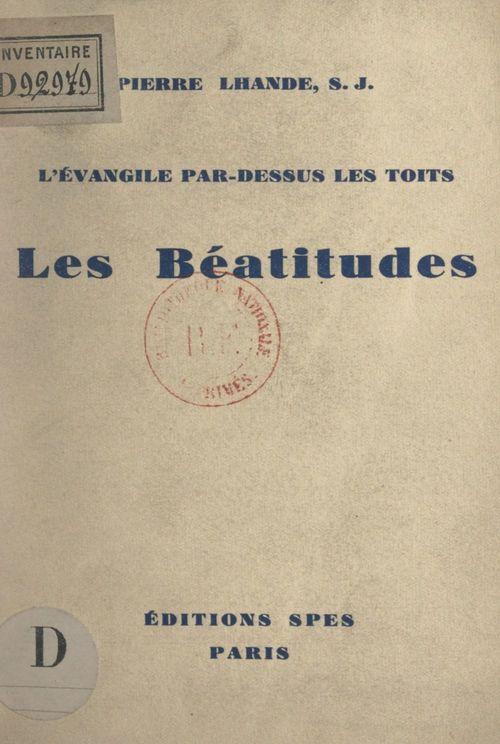 Les Béatitudes  - Pierre Lhande